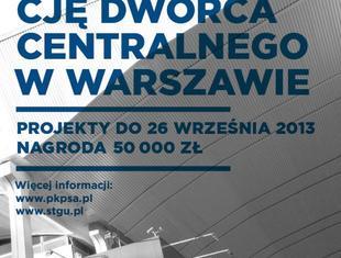 Konkurs na projekt identyfikacji wizualnej Dworca Centralnego w Warszawie