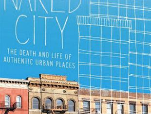 Sharon Zukin, Naked City. The Death and Life of Authentic Urban Places