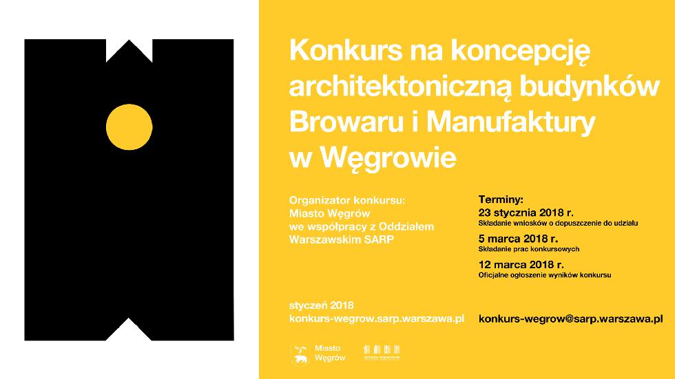 Konkurs na koncepcję architektoniczną budynków Browaru i Manufaktury w Węgrowie.